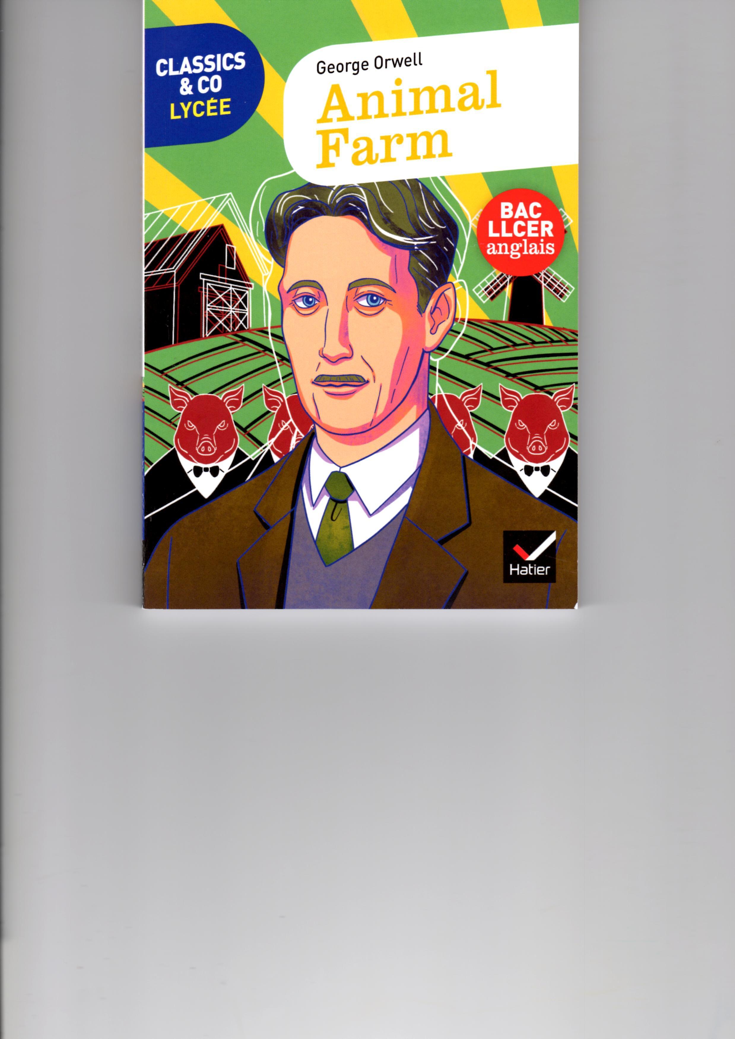Animal Farm, George Orwell, Hatier